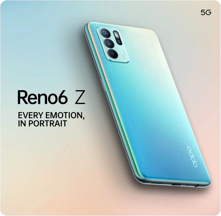 OPPO Reno6 Series - Reno6 Z 5G