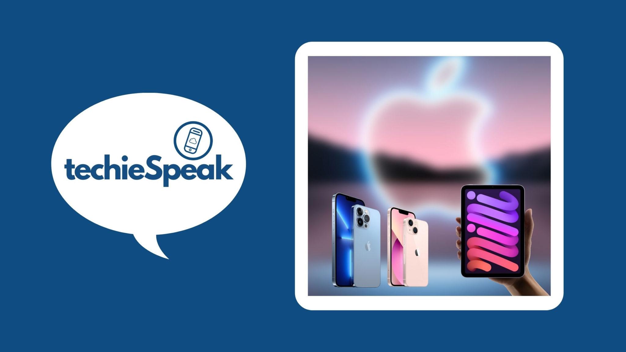 techieSpeak 006 - Apple Event Reactions
